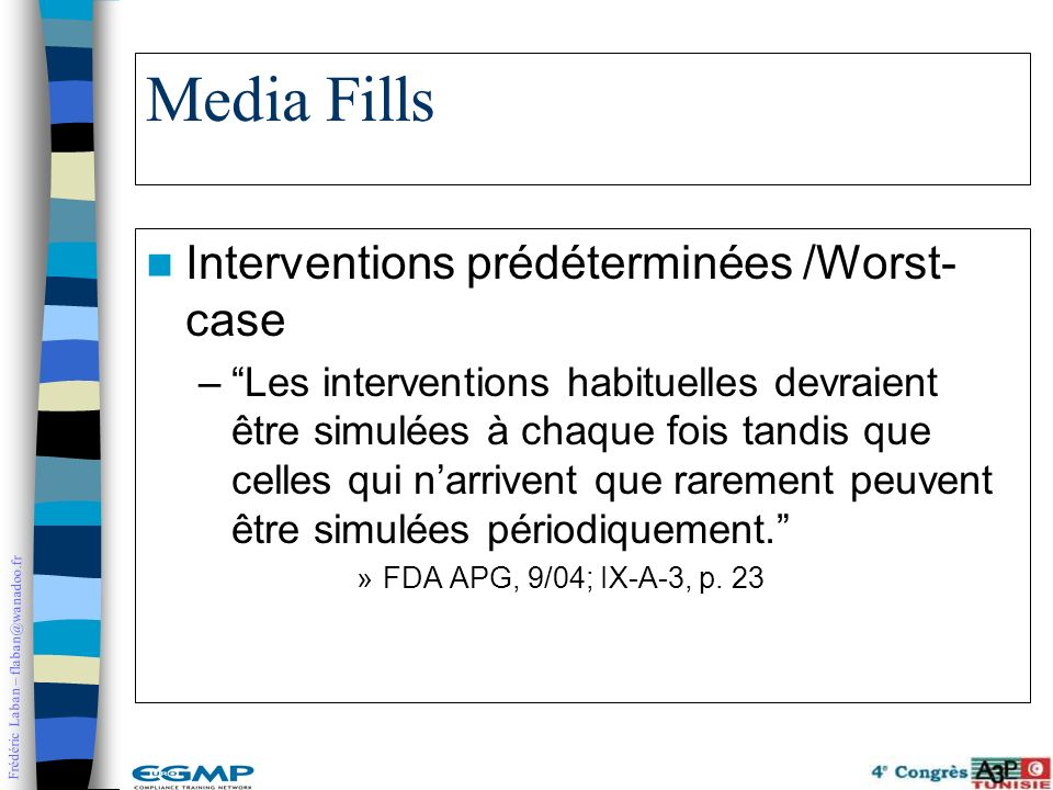 Media Fills Interventions prédéterminées /Worst-case