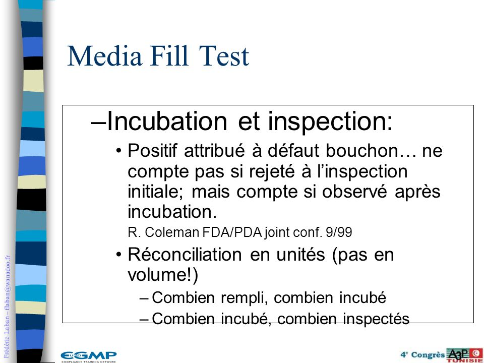 Media Fill Test Incubation et inspection: