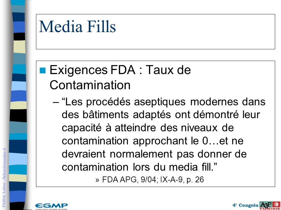 Media Fills Exigences FDA : Taux de Contamination