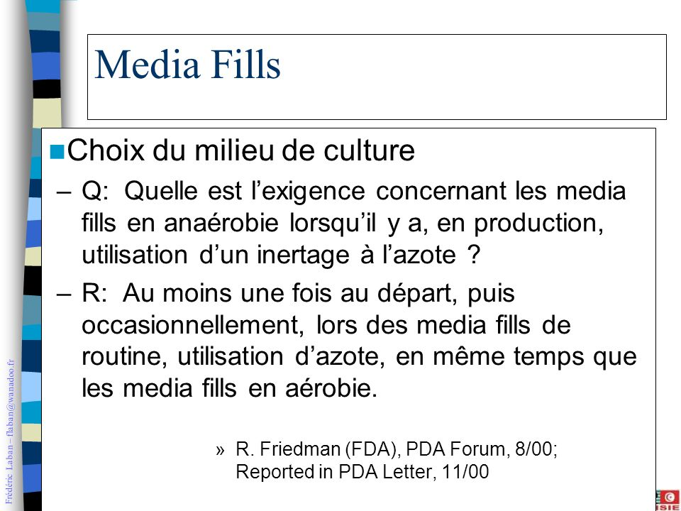 Media Fills Choix du milieu de culture