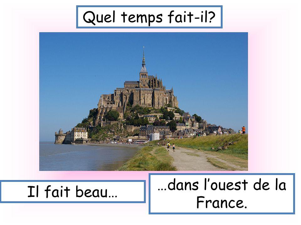 …dans l'ouest de la France.