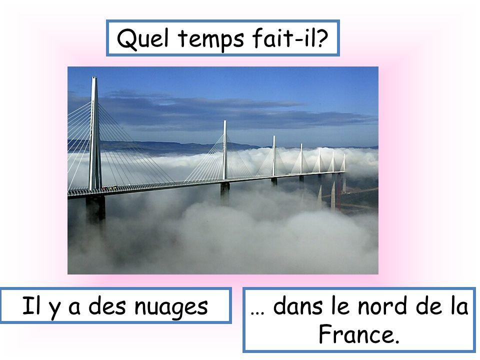 … dans le nord de la France.