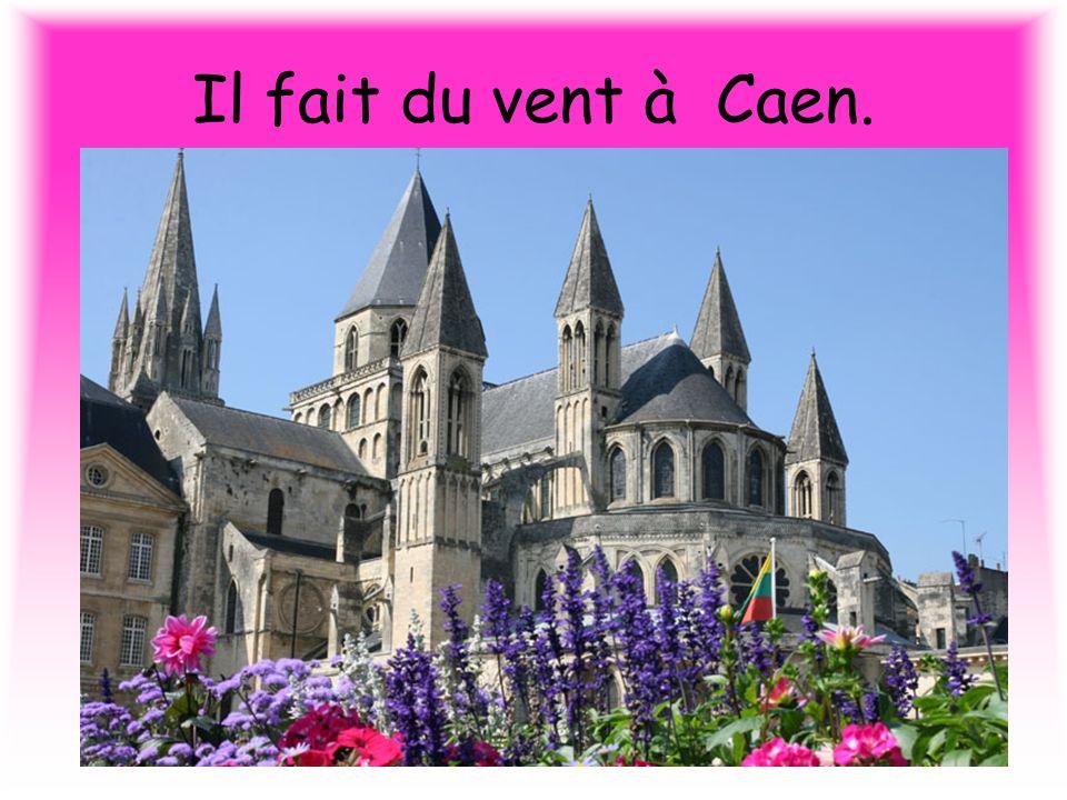 Il fait du vent à Caen.