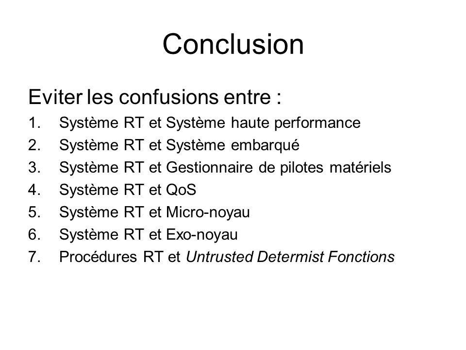 Conclusion Eviter les confusions entre :