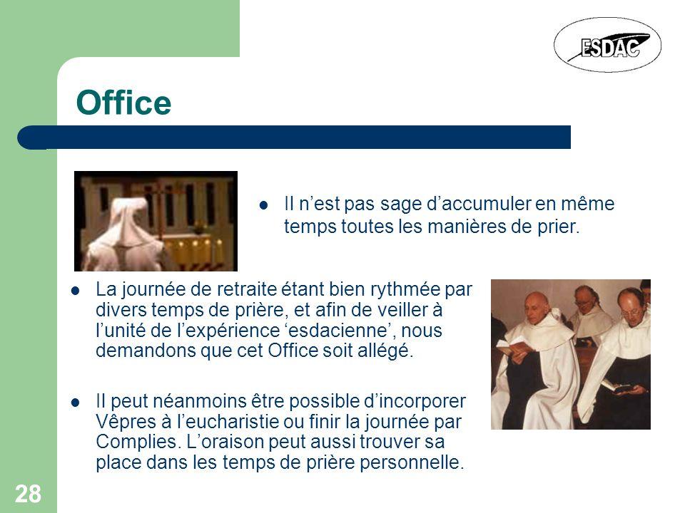 Office Il n'est pas sage d'accumuler en même temps toutes les manières de prier.