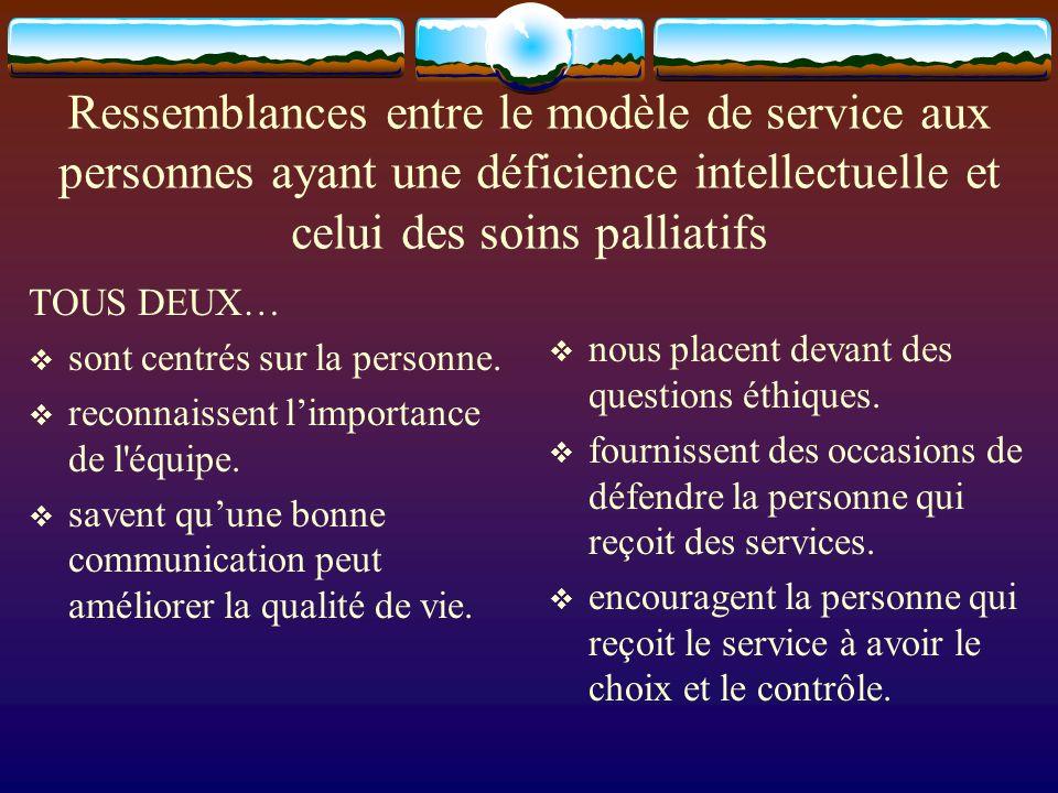 Ressemblances entre le modèle de service aux personnes ayant une déficience intellectuelle et celui des soins palliatifs