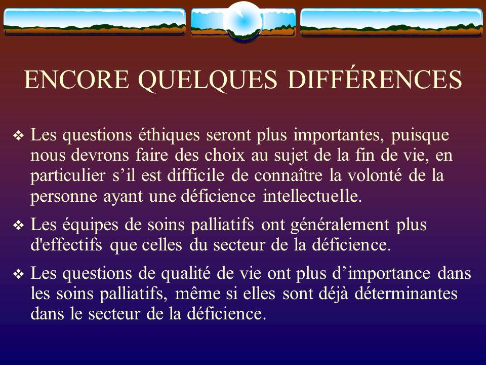 ENCORE QUELQUES DIFFÉRENCES
