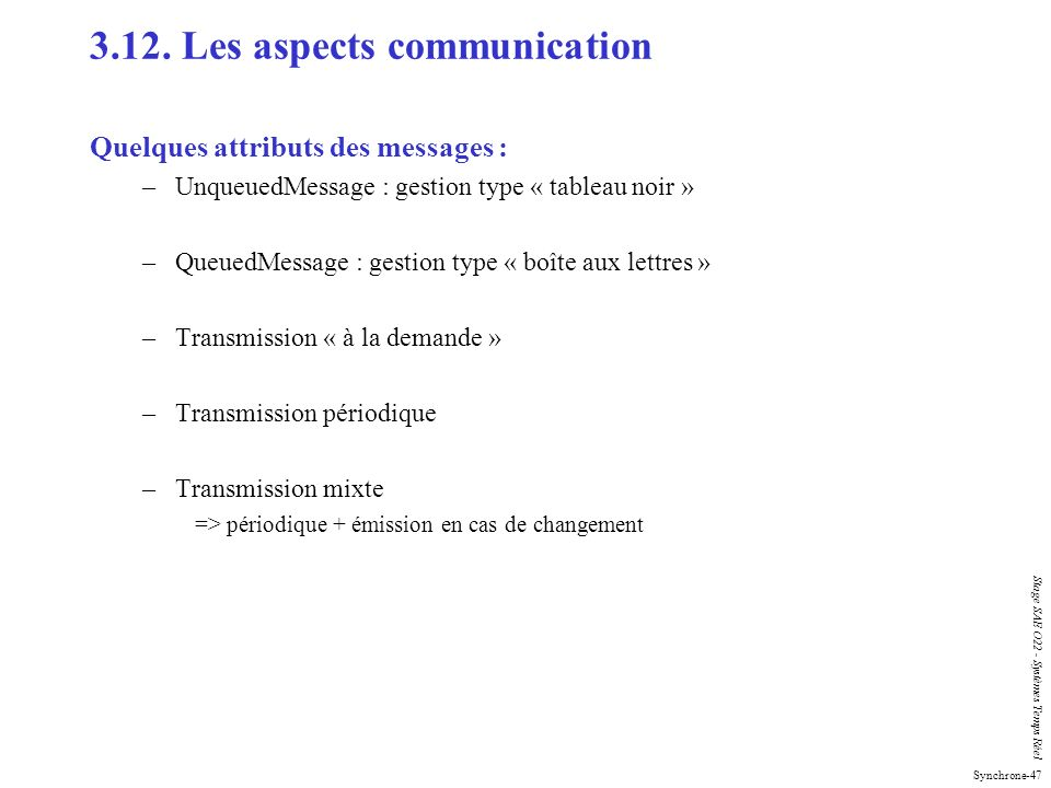 3.12. Les aspects communication