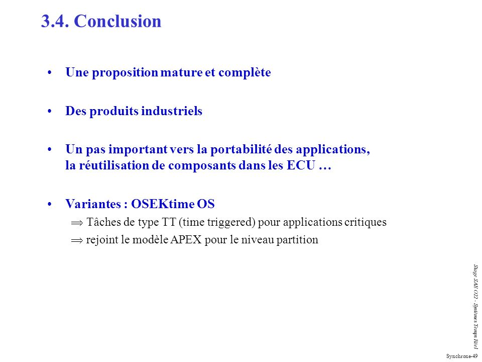 3.4. Conclusion Une proposition mature et complète