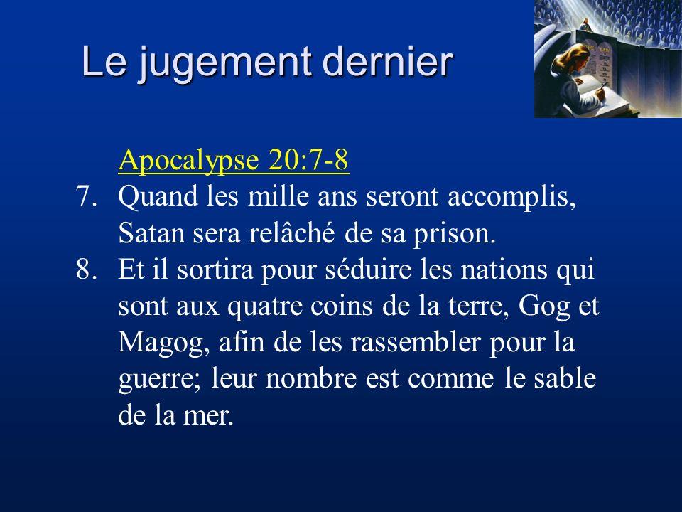 Le jugement dernier Apocalypse 20:7-8