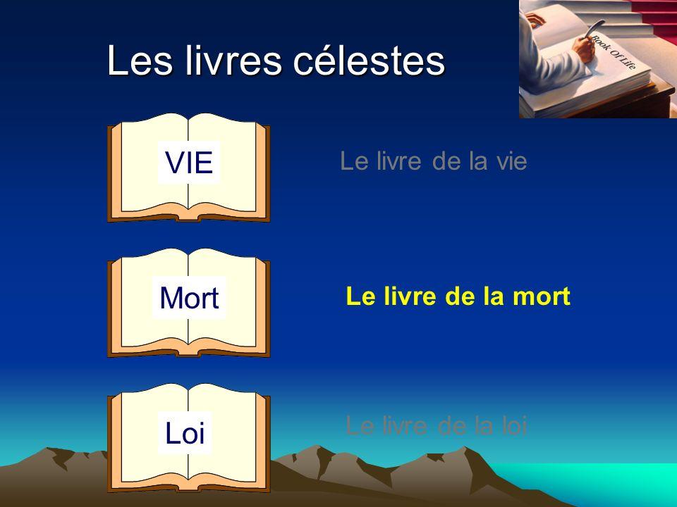 Les livres célestes VIE Mort Loi Le livre de la vie