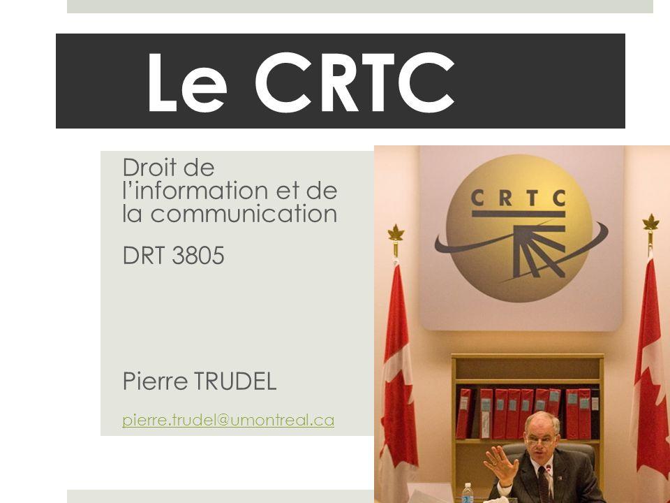 Le CRTC Droit de l'information et de la communication DRT 3805