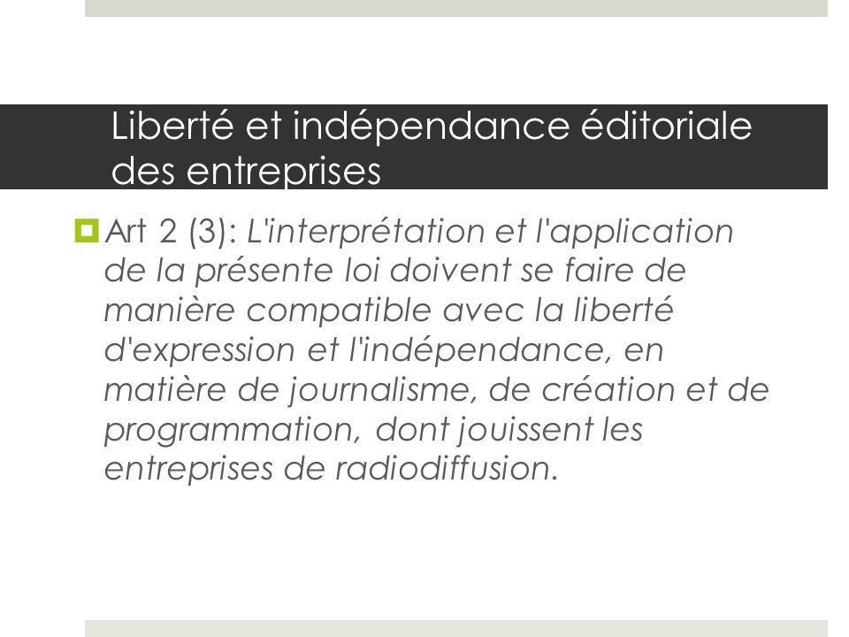 Liberté et indépendance éditoriale des entreprises