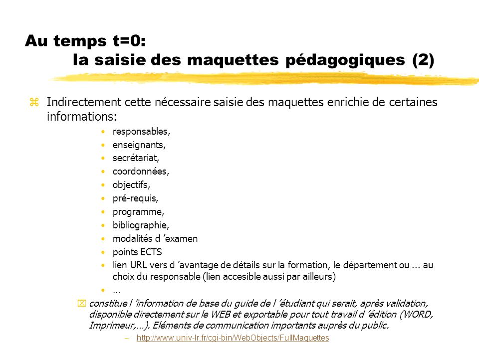 Au temps t=0: la saisie des maquettes pédagogiques (2)