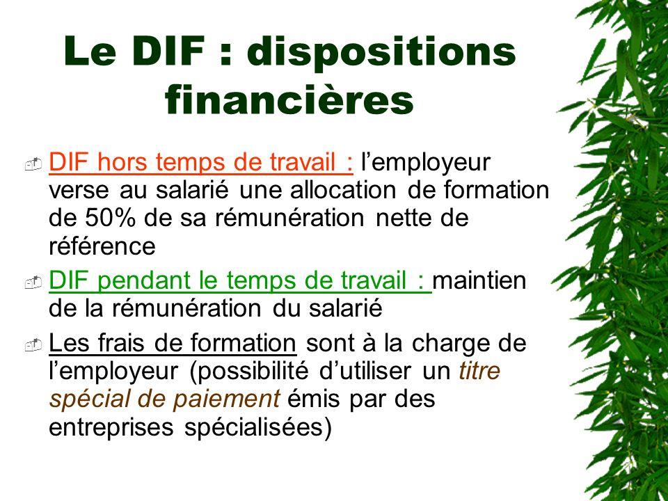 Le DIF : dispositions financières