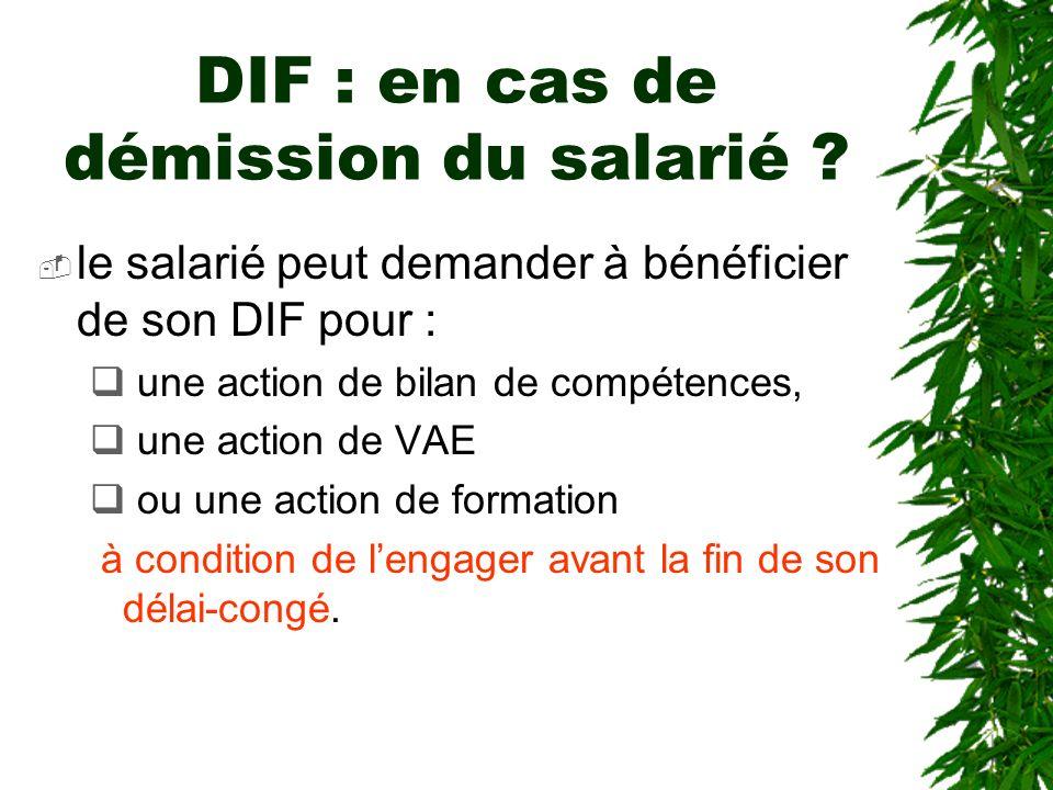 DIF : en cas de démission du salarié