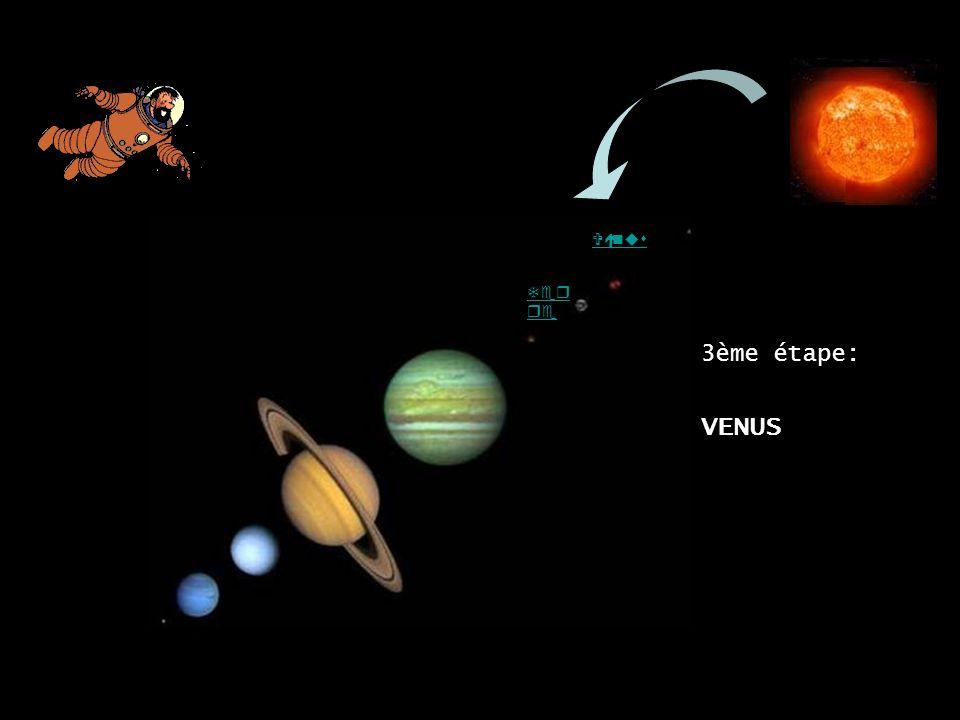 Vénus 3ème étape: Terre VENUS