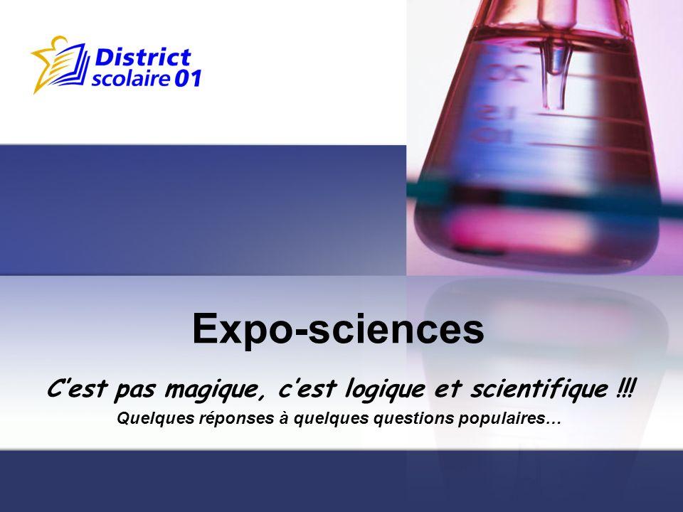 Expo-sciences C'est pas magique, c'est logique et scientifique !!!