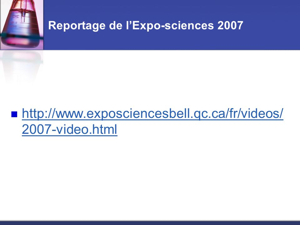 Reportage de l'Expo-sciences 2007