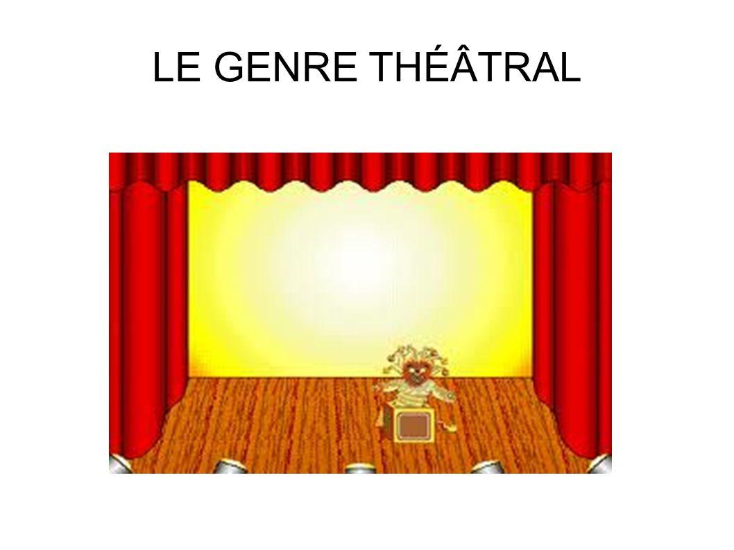 LE GENRE THÉÂTRAL 1