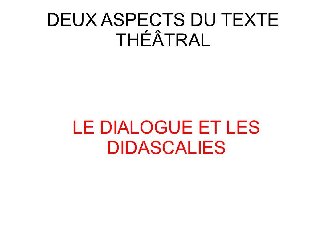 DEUX ASPECTS DU TEXTE THÉÂTRAL