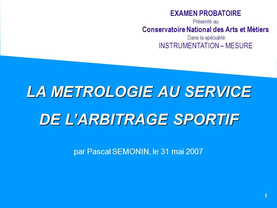 LA METROLOGIE AU SERVICE DE L'ARBITRAGE SPORTIF