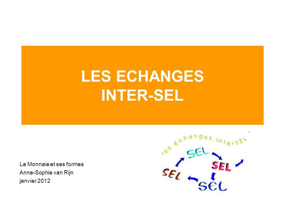 LES ECHANGES INTER-SEL
