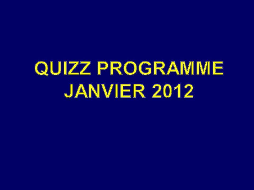 QUIZZ PROGRAMME JANVIER 2012
