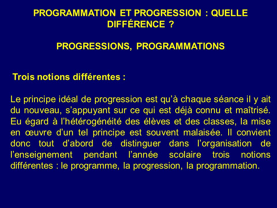 PROGRAMMATION ET PROGRESSION : QUELLE DIFFÉRENCE
