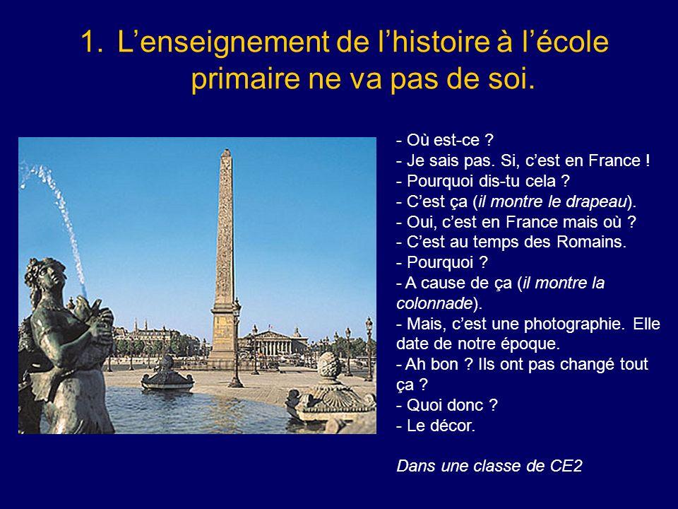 L'enseignement de l'histoire à l'école primaire ne va pas de soi.