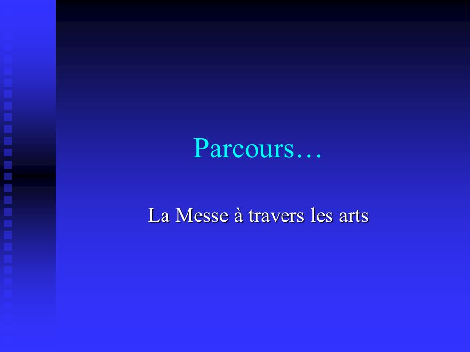 La Messe à travers les arts