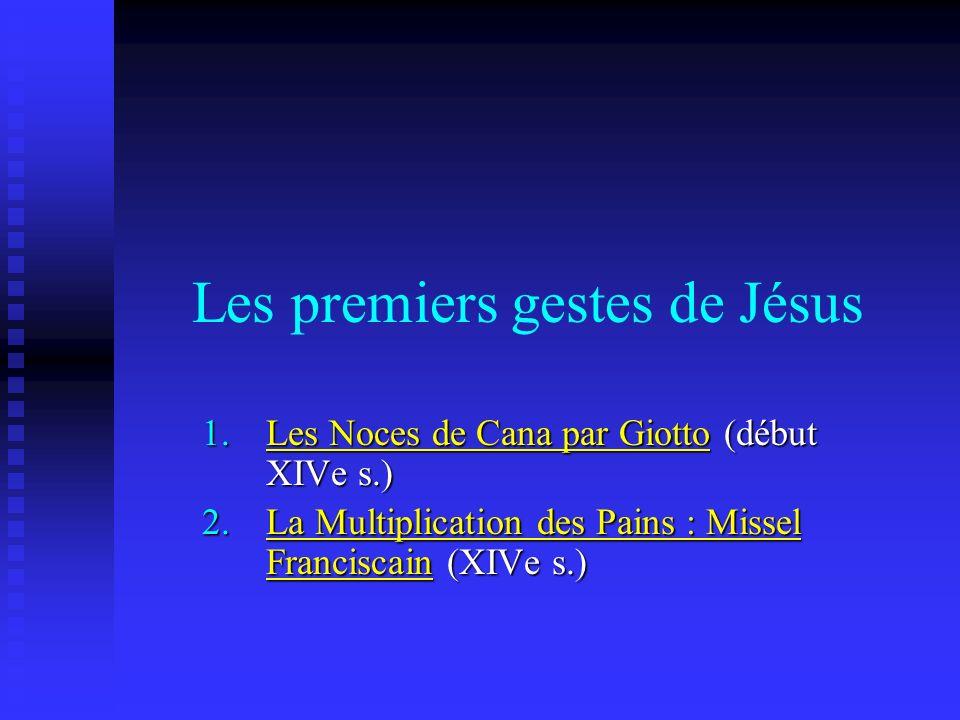 Les premiers gestes de Jésus