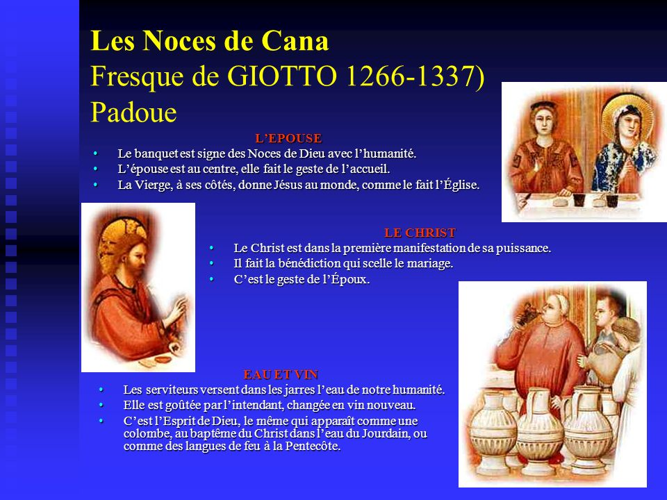 Les Noces de Cana Fresque de GIOTTO 1266-1337) Padoue