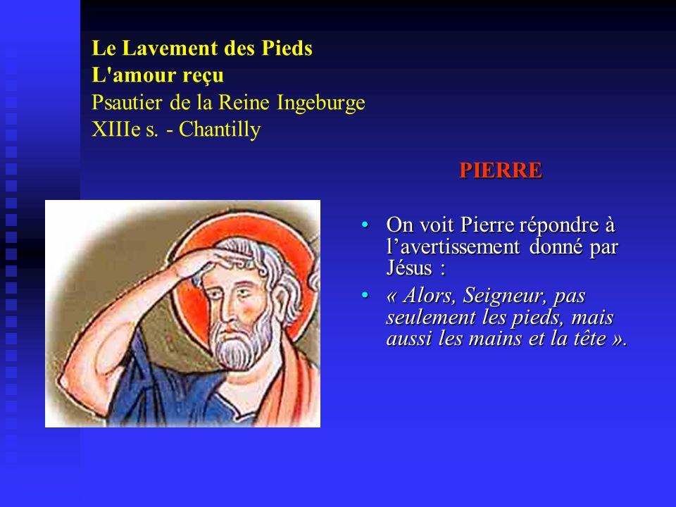 Le Lavement des Pieds L amour reçu Psautier de la Reine Ingeburge XIIIe s. - Chantilly
