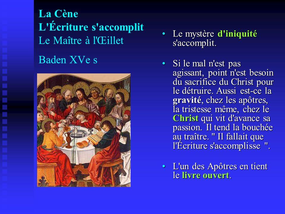 La Cène L Écriture s accomplit Le Maître à l Œillet Baden XVe s