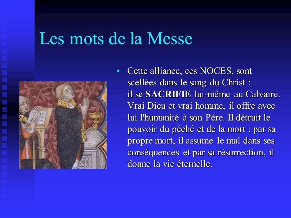 Les mots de la Messe