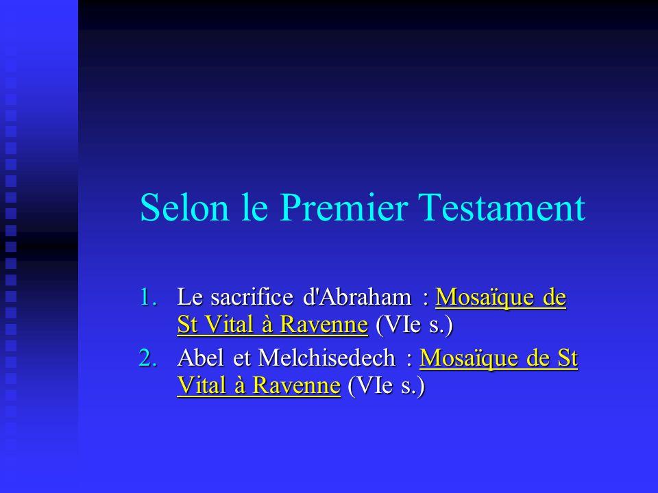 Selon le Premier Testament