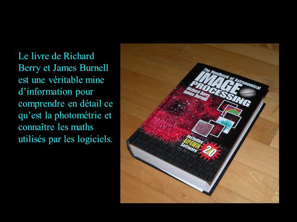 Le livre de Richard Berry et James Burnell est une véritable mine d'information pour comprendre en détail ce qu'est la photométrie et connaître les maths utilisés par les logiciels.