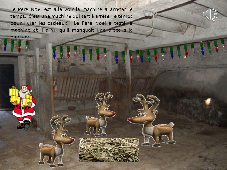 Le Père Noël est allé voir la machine à arrêter le temps
