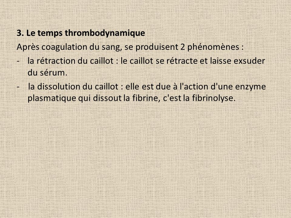 3. Le temps thrombodynamique