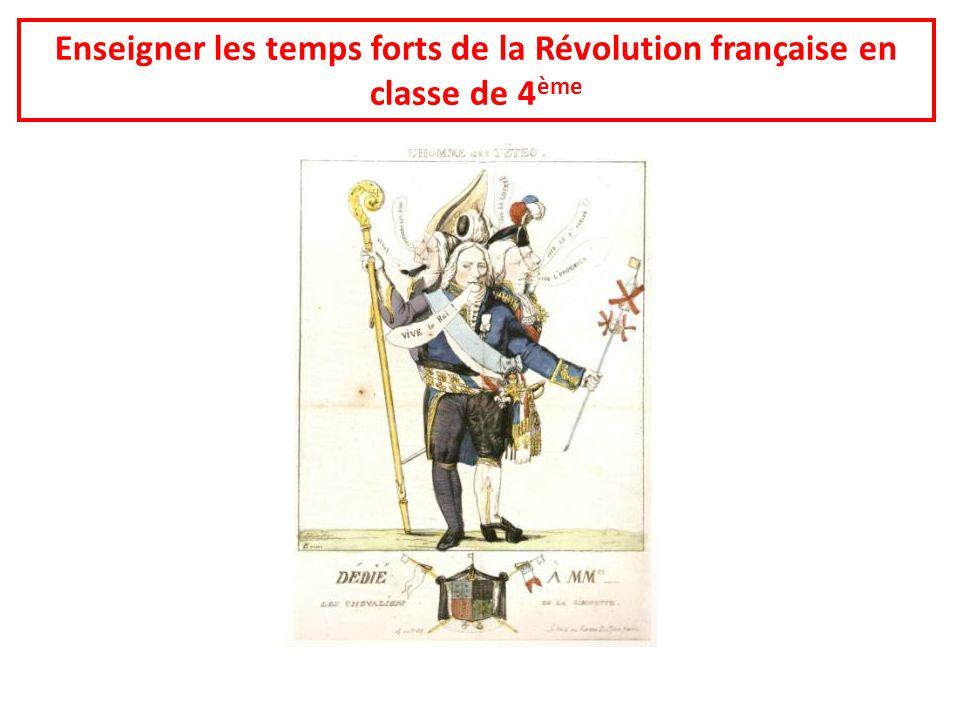 Enseigner les temps forts de la Révolution française en classe de 4ème