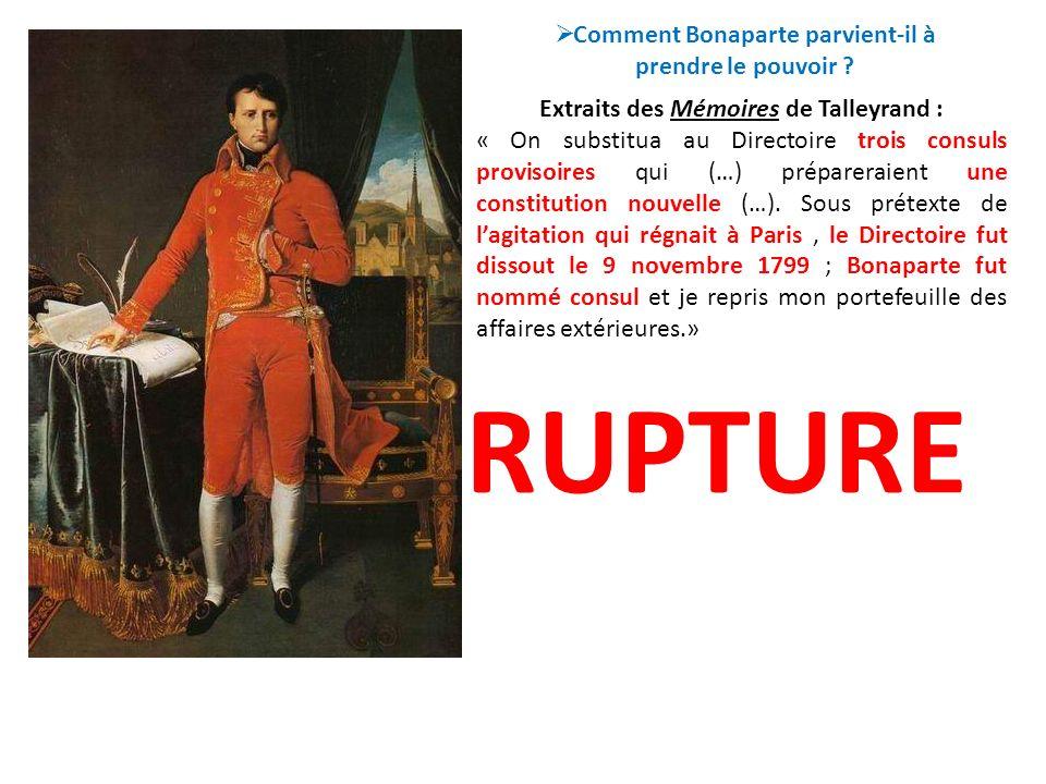 RUPTURE Comment Bonaparte parvient-il à prendre le pouvoir