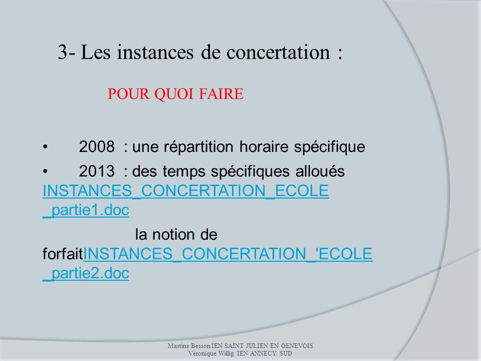 3- Les instances de concertation :