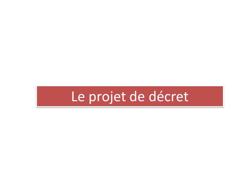 Le projet de décret