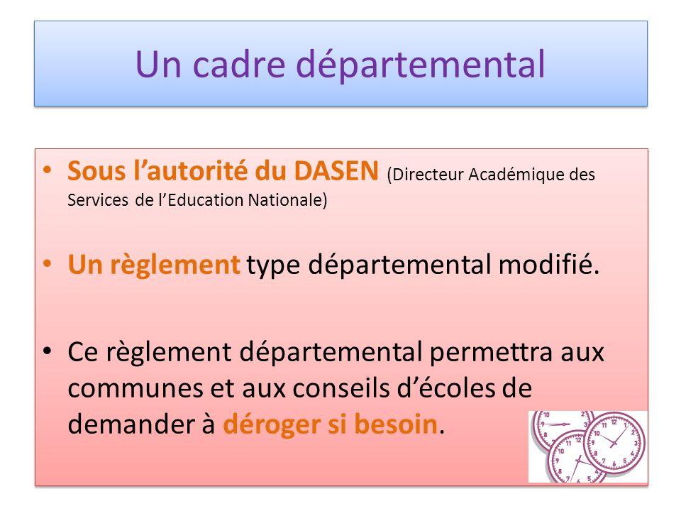 Un cadre départemental