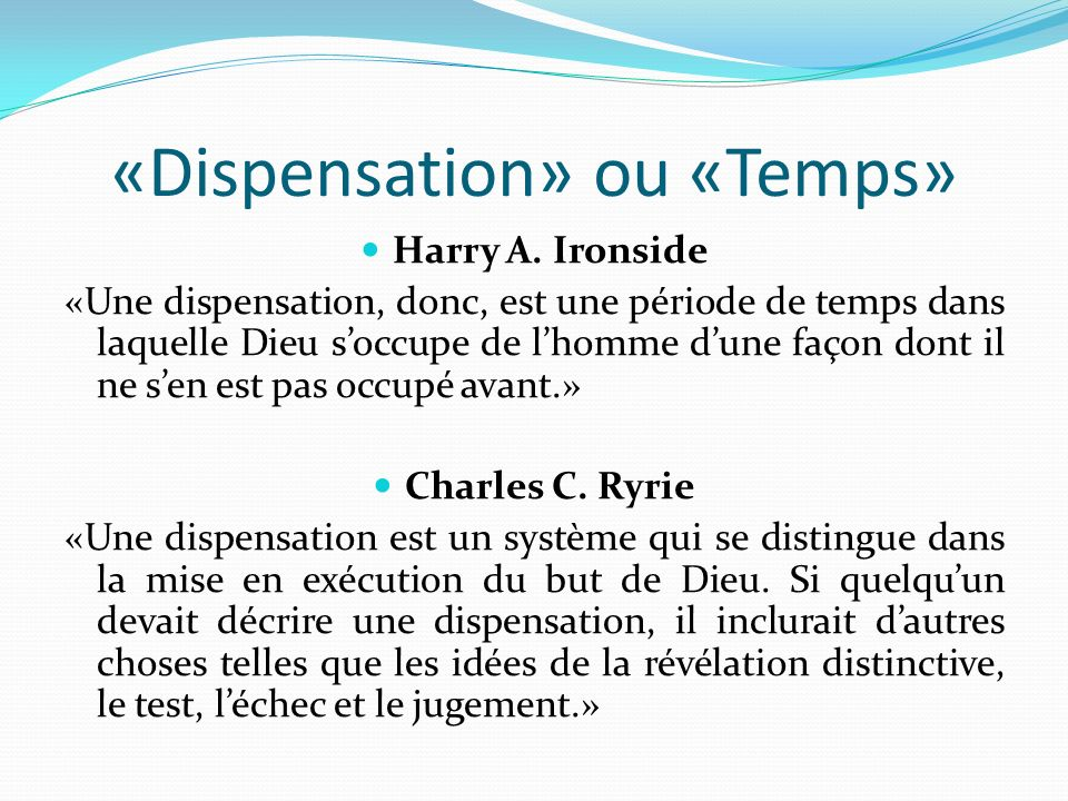 «Dispensation» ou «Temps»