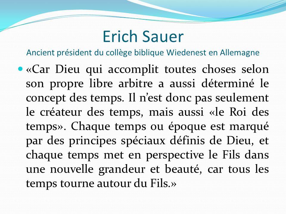 Erich Sauer Ancient président du collège biblique Wiedenest en Allemagne