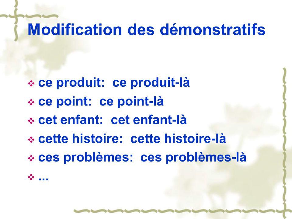 Modification des démonstratifs
