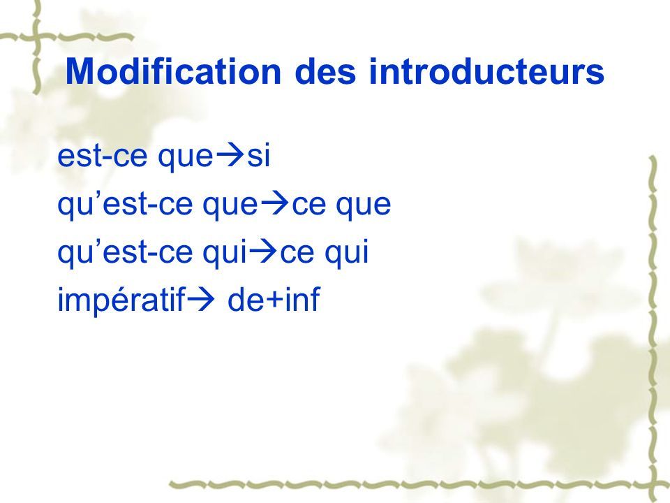 Modification des introducteurs