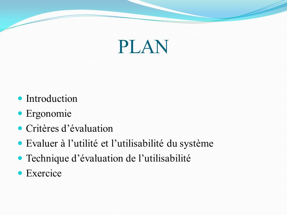 PLAN Introduction Ergonomie Critères d'évaluation